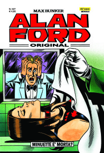 Alan Ford N. 527<br>MINUETTE  MORTA?<br>Euro 4,00 (dal 24 aprile)