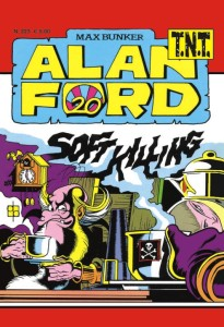 Alan Ford TNT N. 223<br>Soft Killing<br>Euro 5,00 (dal 16 settembre)