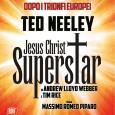 """L'opera Rock più amata di tutti i tempi torna a Milano  Torna a splendere la stella di TED NEELEY nel ruolo di Gesù """"JESUS CHRIST SUPERSTAR"""" di Massimo Romeo […]"""