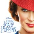 """Il film Disney Il Ritorno di Mary Poppins vede Emily Blunt (A Quiet Place: Un Posto Tranquillo, La Ragazza del Treno) nel ruolo della bambinaia """"praticamente perfetta"""", che con i […]"""