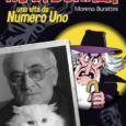 Cut-Up Publishing presenta MAX BUNKER: Una vita da Numero Uno di Moreno Burattini. Il volume sarà presentato in anteprima a Milano alla fiera Cartoomics dall'8 al 10 marzo per poi […]