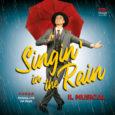 SINGIN' IN THE RAIN Cantando Sotto La Pioggia IL MUSICAL 'Il miglior musical di tutti i tempi!' (American Film Institute) Il grande spettacolo 'SINGIN' IN THE RAIN – CANTANDO SOTTO […]